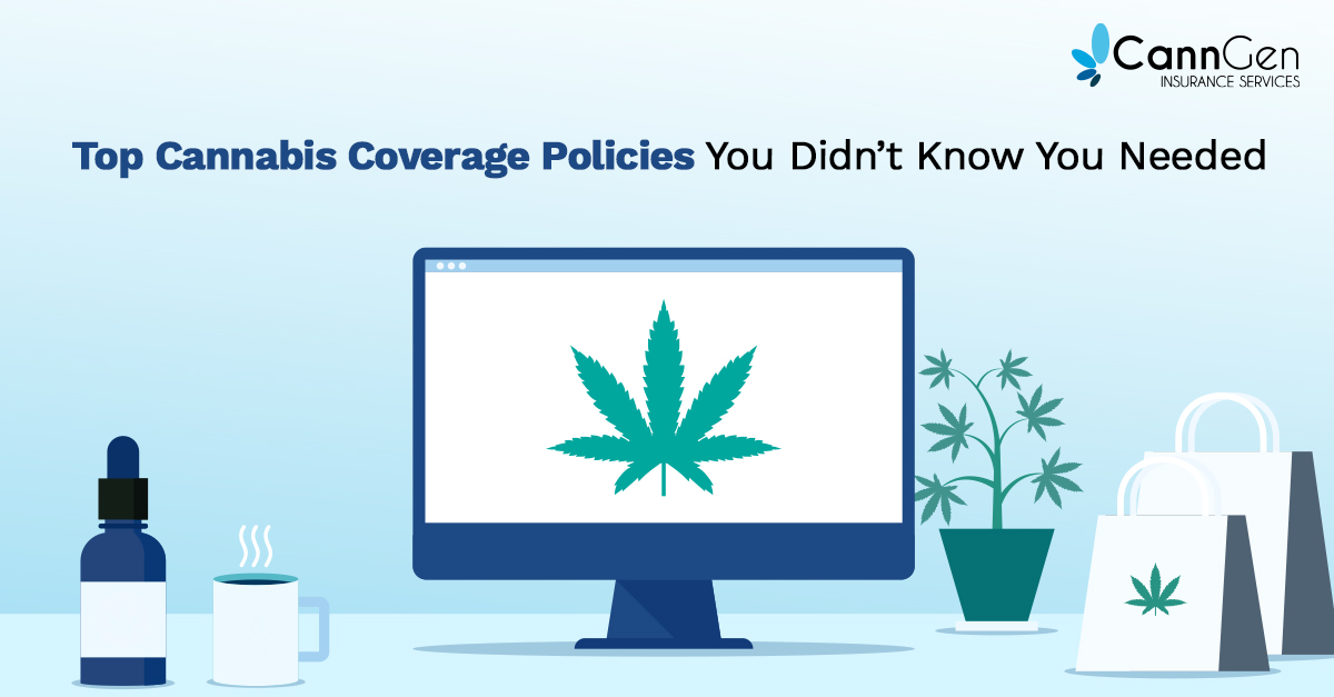 Cannabis businesses need insurance policies capable of covering them against potential threats.